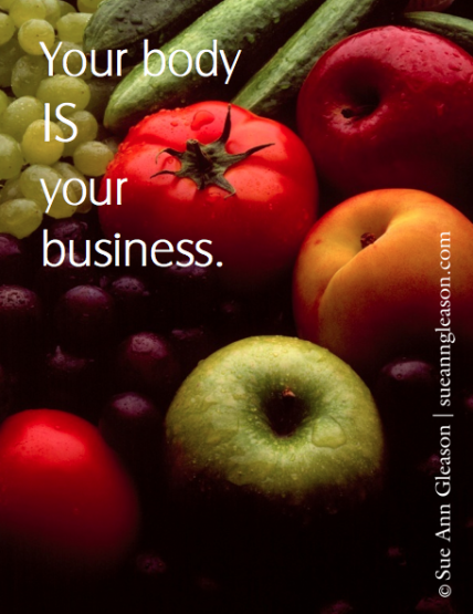 your body is your business inspirational quote fruit photo